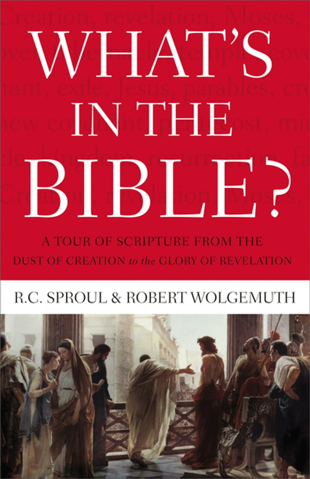 Whats in the bible ebook by rc sproul 9781418584559 rakuten whats in the bible ebook by rc sproul 9781418584559 rakuten kobo fandeluxe Document