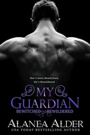 My Guardian ebook by Alanea Alder