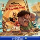 Moana: Beware the Kakamora! ebook by Disney Books