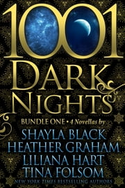 1001 Dark Nights: Bundle One ebook by Shayla Black,Heather Graham,Liliana Hart, Tina Folsom