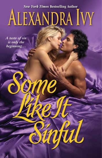 Some Like It Sinful ebook by Alexandra Ivy