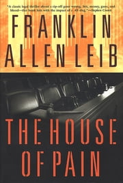The House of Pain ebook by Franklin Allen Leib