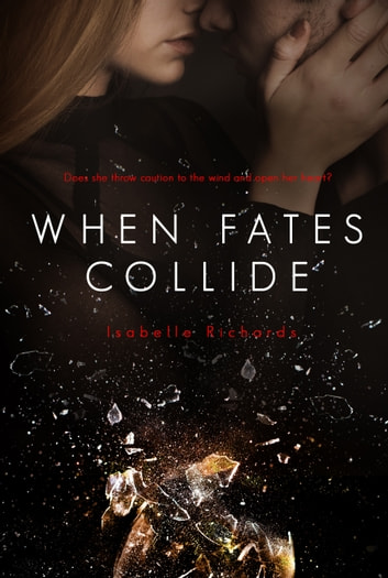 When Fates Collide ebook by Isabelle Richards