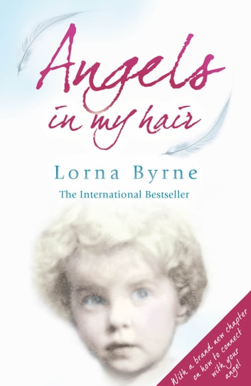 Angels in My Hair ebook by Lorna Byrne
