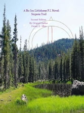 Sequoia Trail-A Bo Jon Littlehorse P.I. Novel. Second Edition ebook by Danny E. Allen