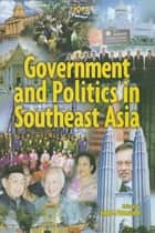 Government & Politics in Southeast Asia ebook by John Funston