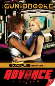 Advance - Exodus: Book One ebook by Gun Brooke