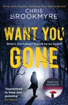 Want You Gone ebook by