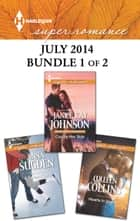 Harlequin Superromance July 2014 - Bundle 1 of 2 - Cop by Her Side\Hearts in Vegas\A Perfect Trade ebook by Janice Kay Johnson, Colleen Collins, Anna Sugden