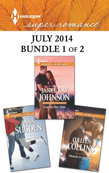 Harlequin Superromance July 2014 - Bundle 1 of 2 - An Anthology ebook by Janice Kay Johnson,Colleen Collins,Anna Sugden