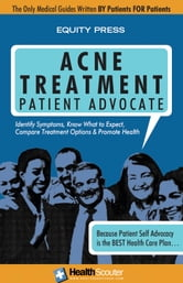 Acne Treatment Patient Advocate ebook by Equity Press