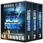 Dead Force Series - Books 1-3 ebook by SD Tanner