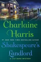 Shakespeare's Landlord - A Lily Bard Mystery ebook by Charlaine Harris