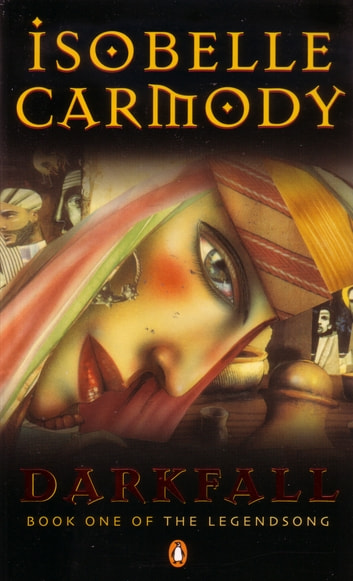 Darkfall - Book One Of The Legendsong ebook by Isobelle Carmody