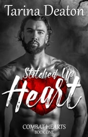 Stitched Up Heart ebook by Tarina Deaton