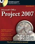 Microsoft Project 2007 Bible ebook by Elaine Marmel