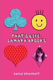 That's Life, Samara Brooks ebook by Daniel Ehrenhaft