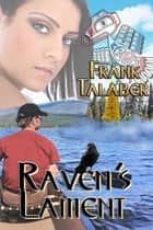 Raven's Lament ebook by Frank Talaber