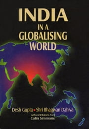 India in a Globalising World ebook by Desh Gupta
