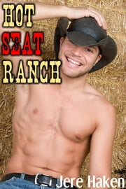 Hot Seat Ranch ebook by Jere Haken