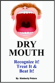 Dry Mouth ebook by Kimberly Peters