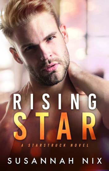 Rising Star ebook by Susannah Nix