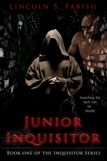 Junior Inquisitor ebook by Lincoln S. Farish