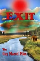 Exit ebook by Guy Marcel Pilon
