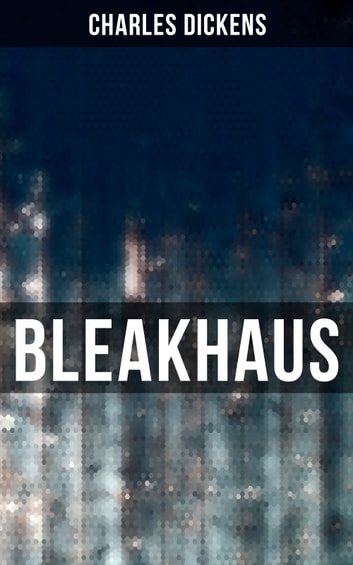 Bleakhaus ebook by Charles Dickens