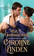 What A Gentleman Wants ebook by