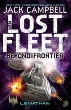 Beyond the Frontier - Leviathan ebook by Jack Campbell