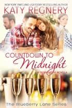 Countdown to Midnight, a holiday novella - The Story Sisters, #3 ebook by Katy Regnery