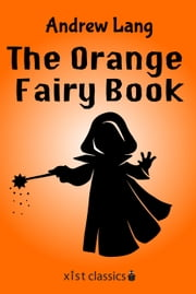 The Orange Fairy Book ebook by Andrew Lang