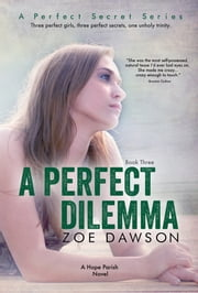 A Perfect Dilemma ebook by Zoe Dawson