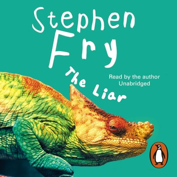 The Liar audiobook by Stephen Fry
