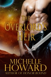 The Overlord's Heir ebook by Michelle Howard