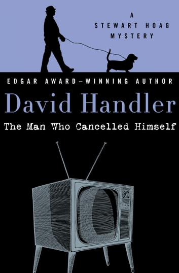 The Man Who Cancelled Himself ebook by David Handler