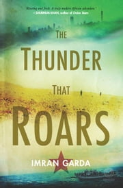 The Thunder that Roars ebook by Garda, Imran
