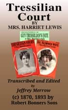 Tressilian Court ebook by Mrs. Harriet Lewis