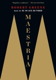Maestria ebook by Robert Greene