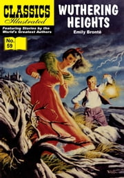 Wuthering Heights - Classics Illustrated #59 ebook by Emily Bronte,William B. Jones, Jr.