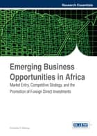 Emerging Business Opportunities in Africa ebook by Christopher O. Gekonge
