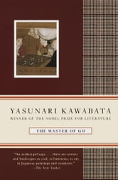 The Master of Go ebook by Yasunari Kawabata
