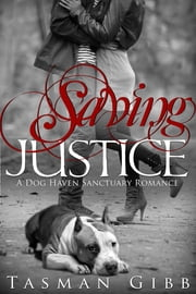 Saving Justice ebook by Tasman Gibb
