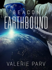 Earthbound: Beacon 2 ebook by Valerie Parv