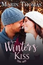 Winter's Kiss ebook by Marin Thomas