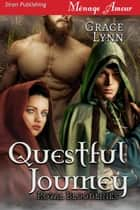 Questful Journey ebook by Grace Lynn