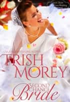 Second Chance Bride ebook by Trish Morey