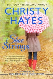 Shoe Strings ebook by Christy Hayes