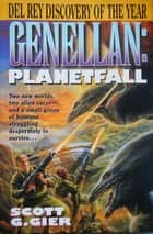 Genellan: Planetfall ebook by Scott G. Gier